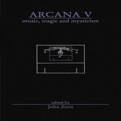 John Zorn: Arcana VI....