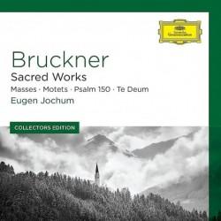 Anton Bruckner: Sacred...