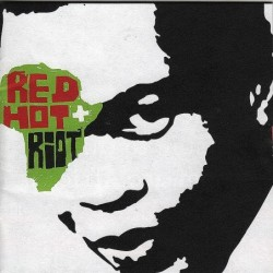 Red Hot + Riot: The Music...