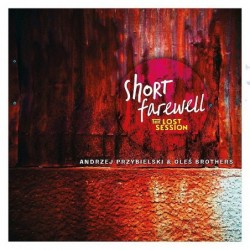 Short Farewell: The Lost...