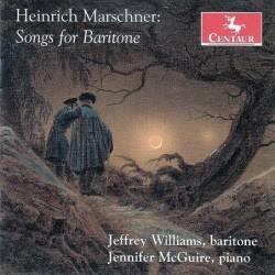 Heinrich Marschner: Songs...