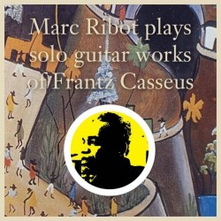 Marc Ribot Plays Solo...