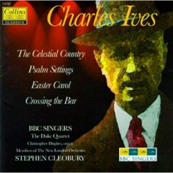 Charles Ives: The Celestial...
