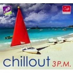 Chillout 3 P.M. [2CD]
