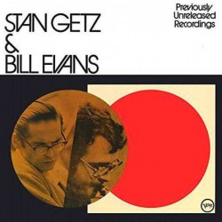 Stan Getz & Bill Evans...
