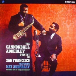 The Cannonball Adderley...