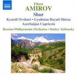 Fikret Amirov: Shur, Kyurdi...
