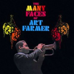 The Many Faces Of Art Farmer