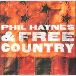 Phil Haynes & Free Country