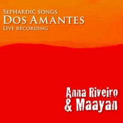 Dos Amantes - Sephardic Songs
