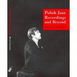 Polish Jazz Recordings and...