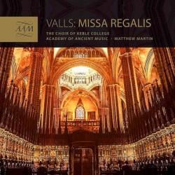 Francesco Valls: Missa Regalis