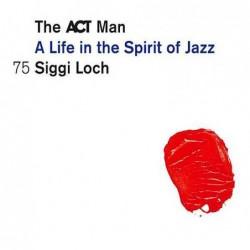 Siggi Loch - A Life In The...