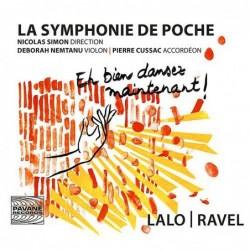 Lalo, Ravel: Eh bien dansez...