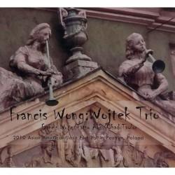 Francis Wong: Wojtek Trio