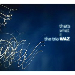 That's What it WAZ [2CD]