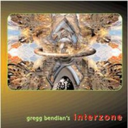 Gregg Bendian's Interzone