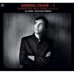Gabriel Fauré: Quintettes...