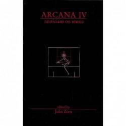 John Zorn: Arcana IV....