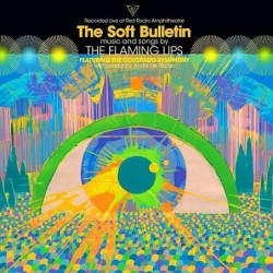 The Soft Bulletin: Live At...