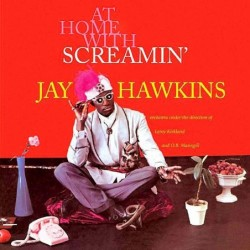 At Home with Screamin' Jay...