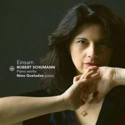 Einsam - Schumann: Piano Works