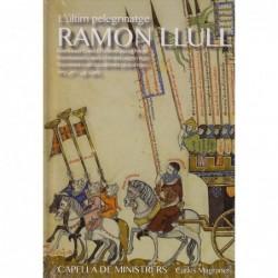 Ramon Llull: L'últim...