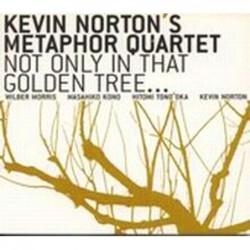Kevin Norton´s Meta-Four...