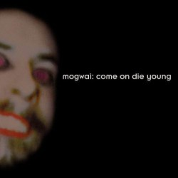 Come On Die Young [Deluxe...