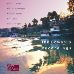 The Gowanus Recordings...